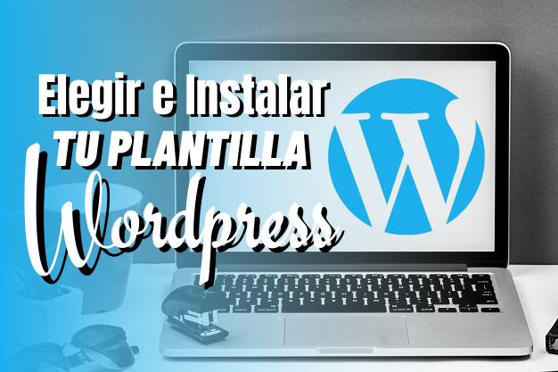 elegir-instalar-plantilla-wordpress